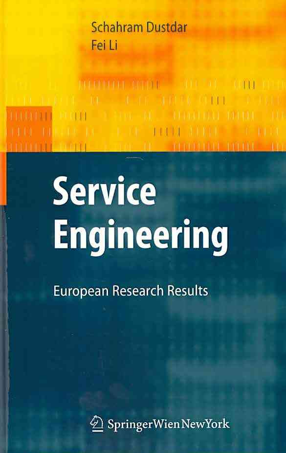 Service Engineering By Dustdar, Schahram/ Li, Fei